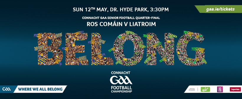 Roscommon V Leitrim Ticket Info Connacht Championship QF